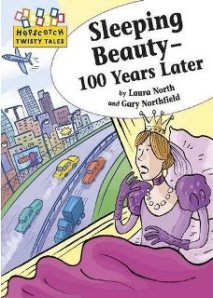 Sleeping Beauty - 100 Years Later by Laura North and Gary Northfield