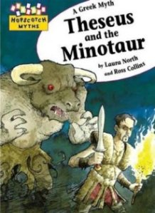 Theseus and the Minotaur by Laura North and Ross Collins