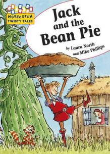 Jack and the Bean Pie by Laura North and Mike Phillips